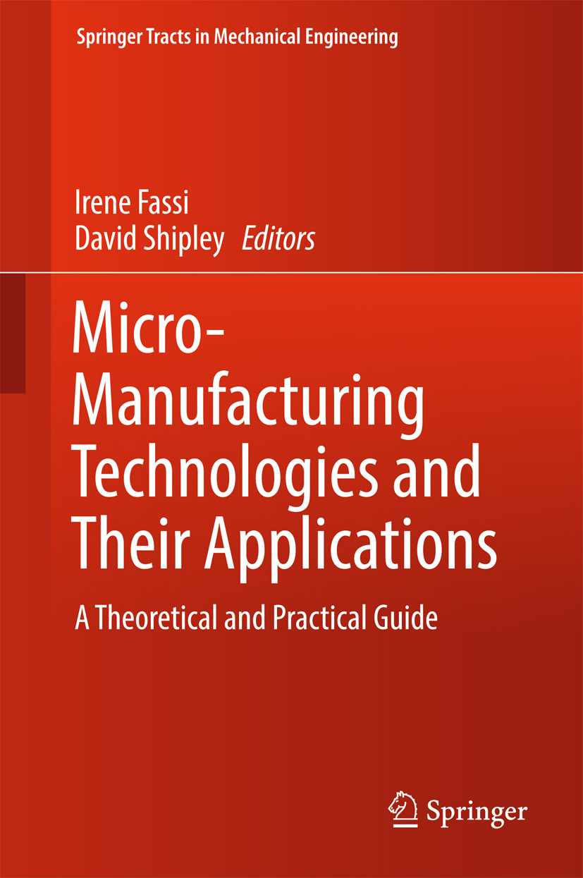 Fassi, Irene - Micro-Manufacturing Technologies and Their Applications, ebook