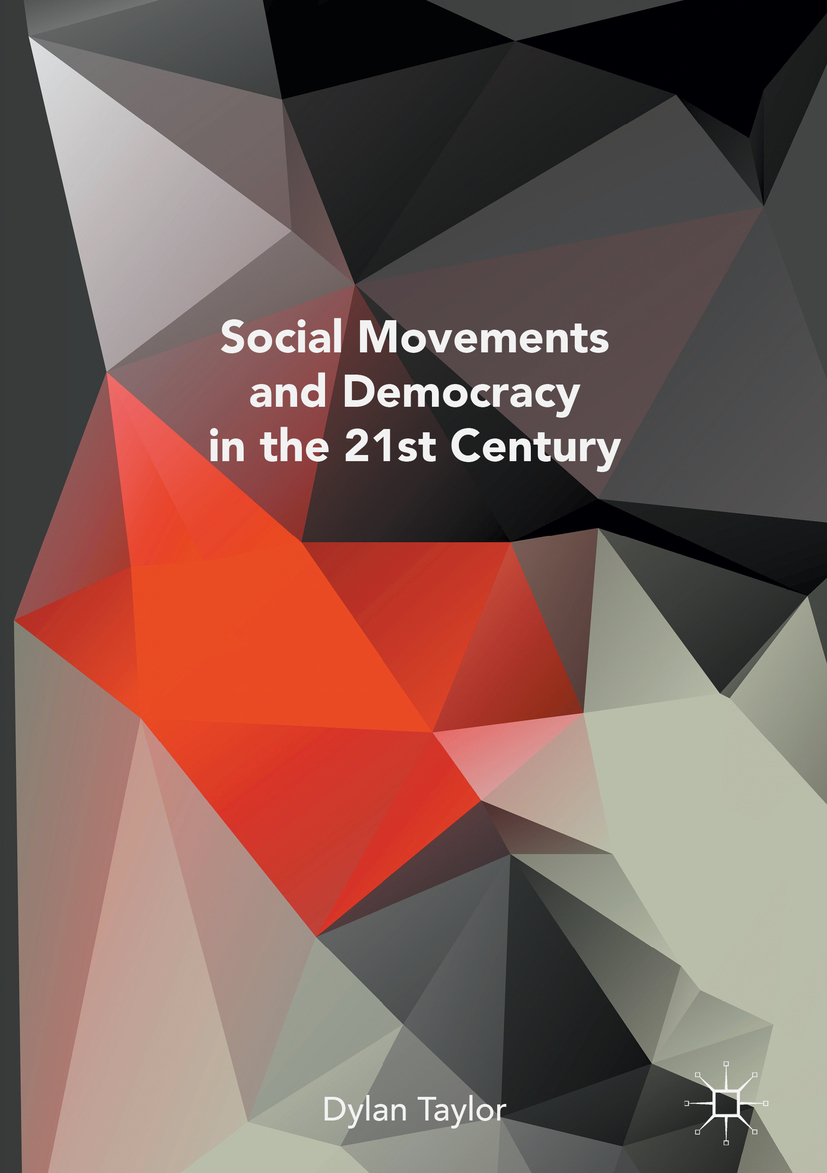 Taylor, Dylan - Social Movements and Democracy in the 21st Century, ebook