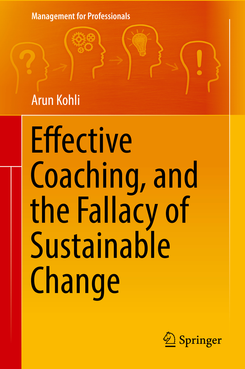 Kohli, Arun - Effective Coaching, and the Fallacy of Sustainable Change, ebook