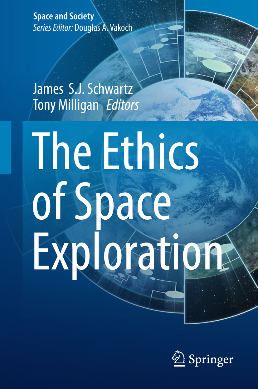 Milligan, Tony - The Ethics of Space Exploration, ebook
