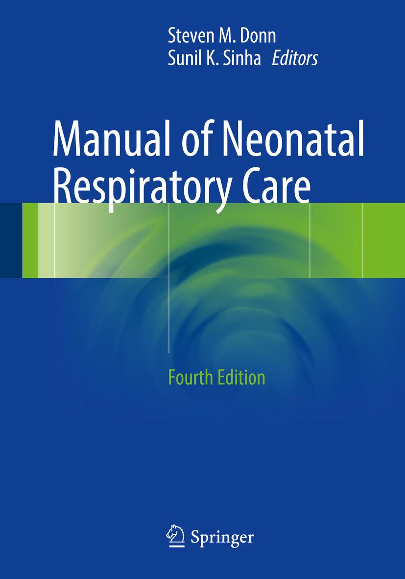 Donn, Steven M. - Manual of Neonatal Respiratory Care, ebook