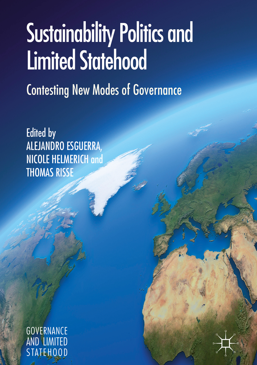 Esguerra, Alejandro - Sustainability Politics and Limited Statehood, ebook