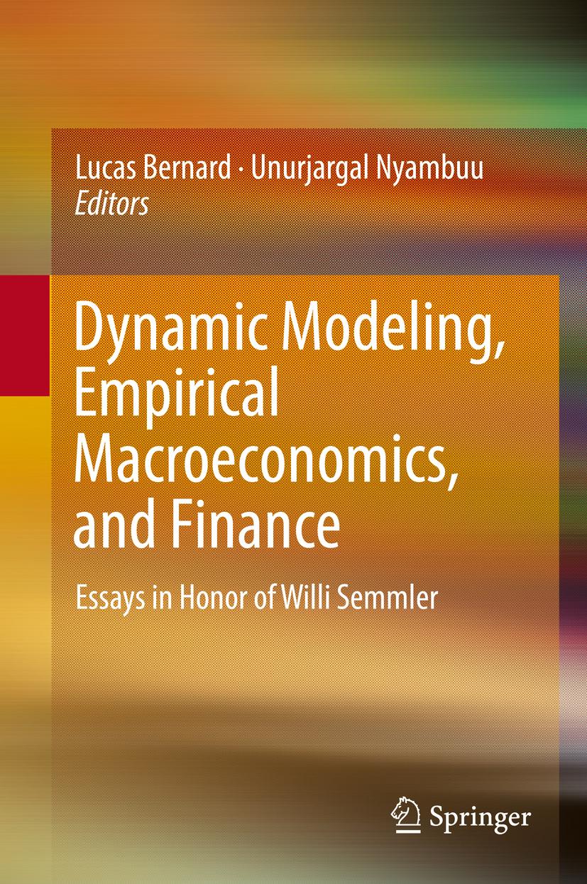 Bernard, Lucas - Dynamic Modeling, Empirical Macroeconomics, and Finance, ebook