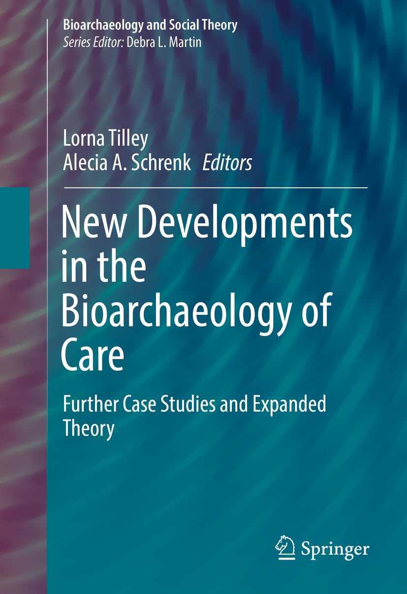 Schrenk, Alecia A. - New Developments in the Bioarchaeology of Care, ebook