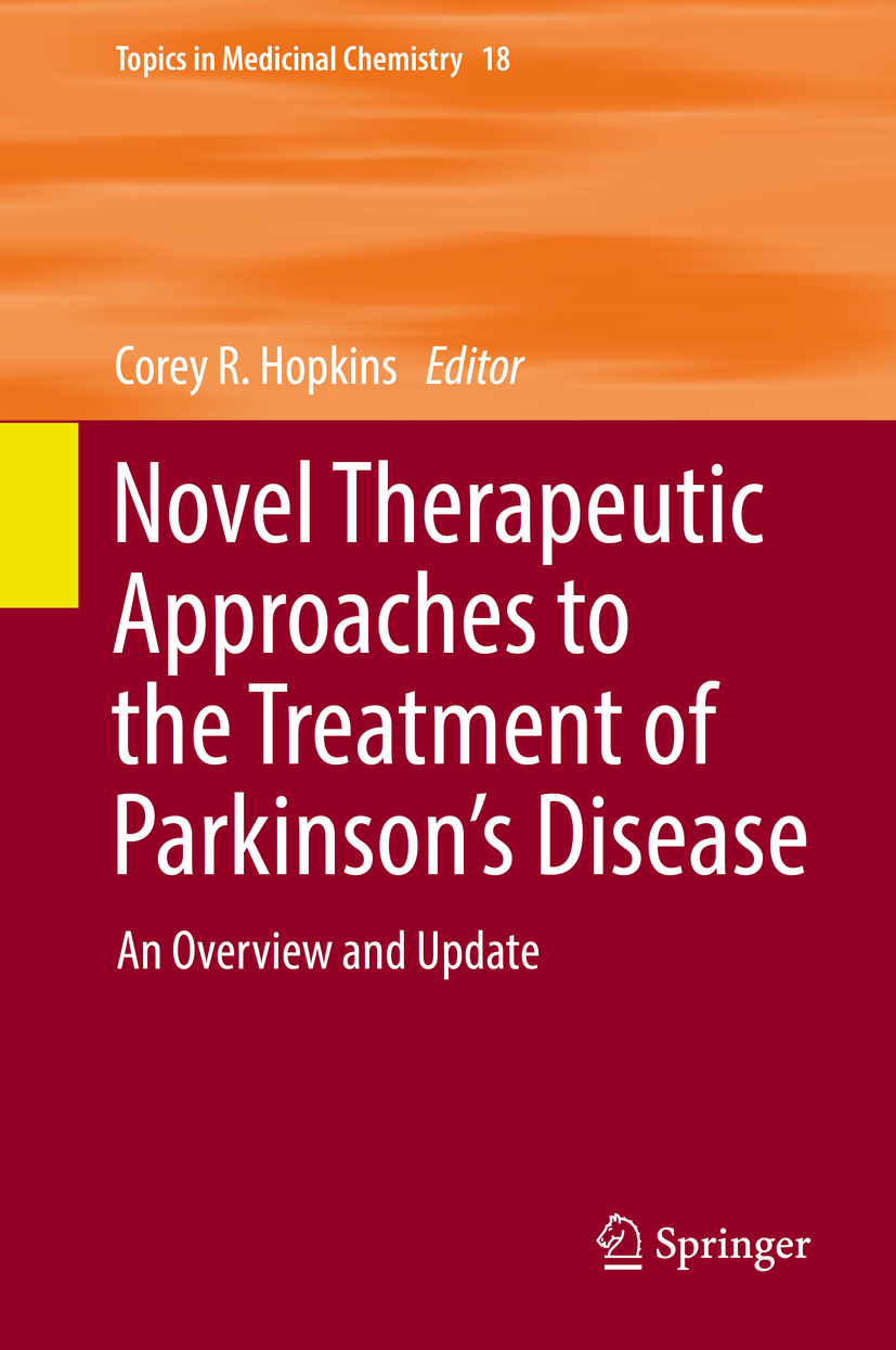 Hopkins, Corey R. - Novel Therapeutic Approaches to the Treatment of Parkinson's Disease, ebook