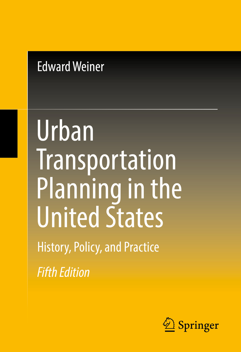 Weiner, Edward - Urban Transportation Planning in the United States, ebook