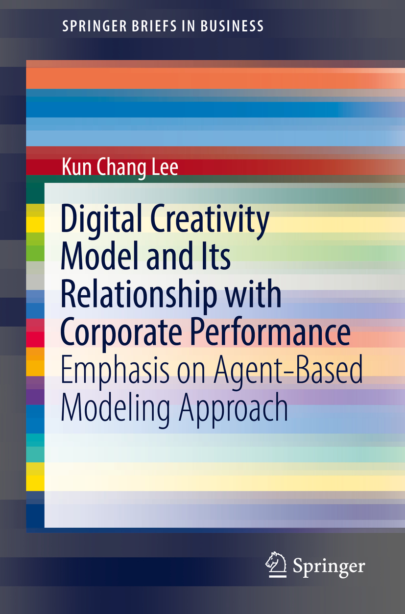 Lee, Kun Chang - Digital Creativity Model and Its Relationship with Corporate Performance, ebook
