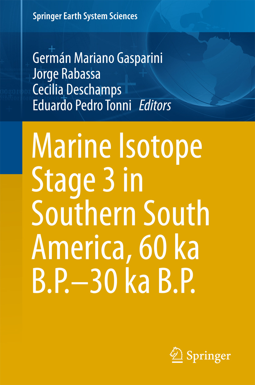 Deschamps, Cecilia - Marine Isotope Stage 3 in Southern South America, 60 KA B.P.-30 KA B.P., ebook