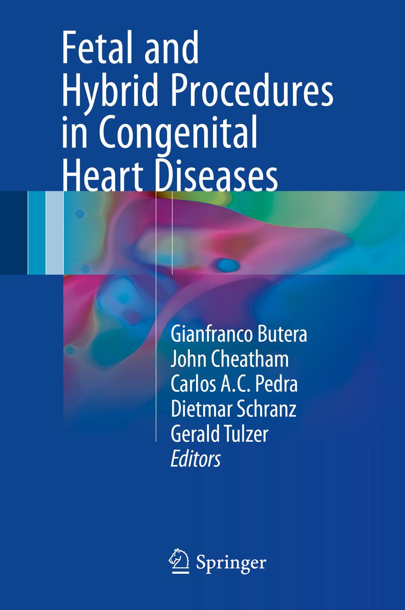 Butera, Gianfranco - Fetal and Hybrid Procedures in Congenital Heart Diseases, ebook