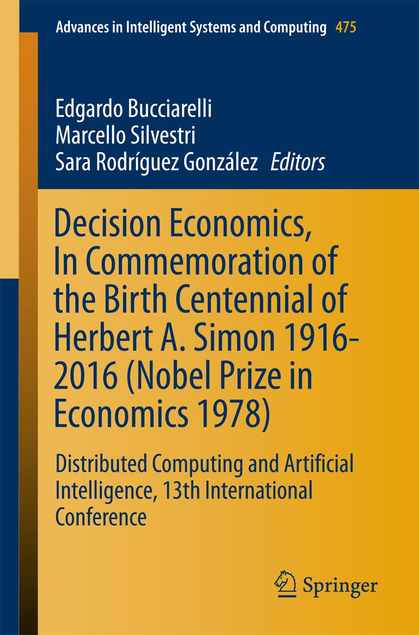 Bucciarelli, Edgardo - Decision Economics, In Commemoration of the Birth Centennial of Herbert A. Simon 1916-2016 (Nobel Prize in Economics 1978), ebook