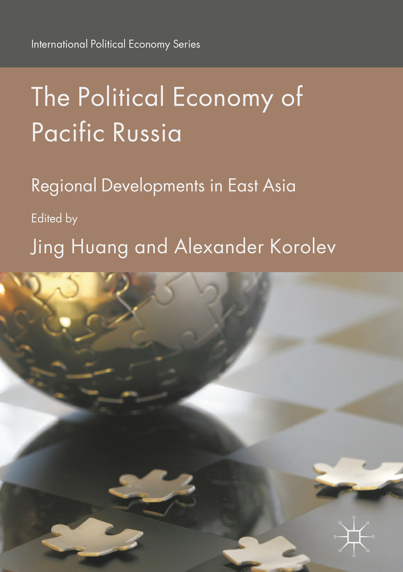 Huang, Jing - The Political Economy of Pacific Russia, ebook