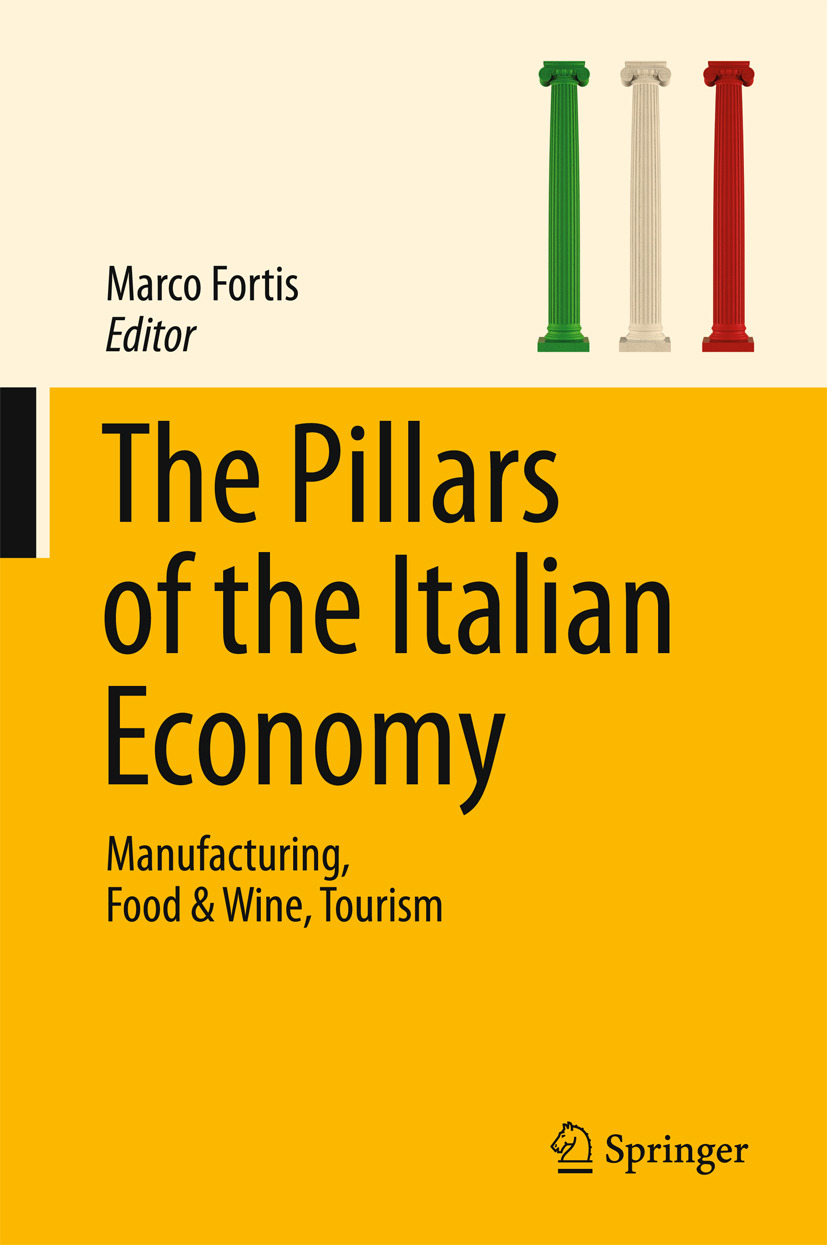 Fortis, Marco - The Pillars of the Italian Economy, ebook