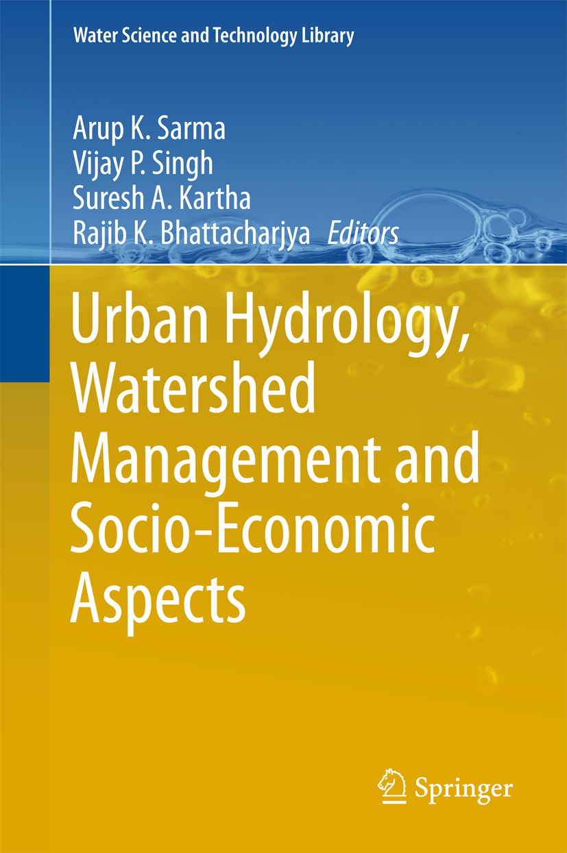 Bhattacharjya, Rajib K. - Urban Hydrology, Watershed Management and Socio-Economic Aspects, ebook