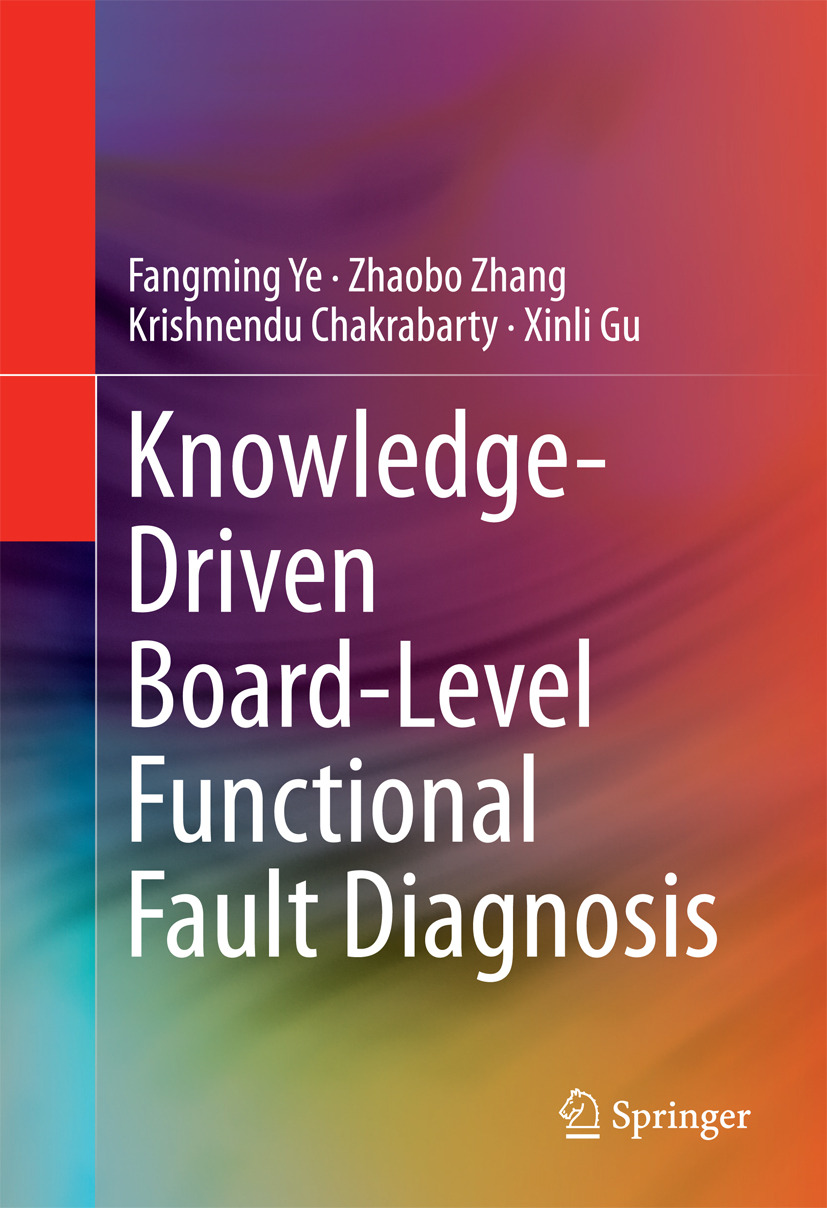 Chakrabarty, Krishnendu - Knowledge-Driven Board-Level Functional Fault Diagnosis, ebook