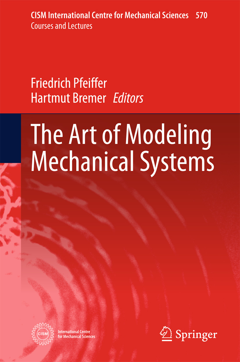 Bremer, Hartmut - The Art of Modeling Mechanical Systems, ebook
