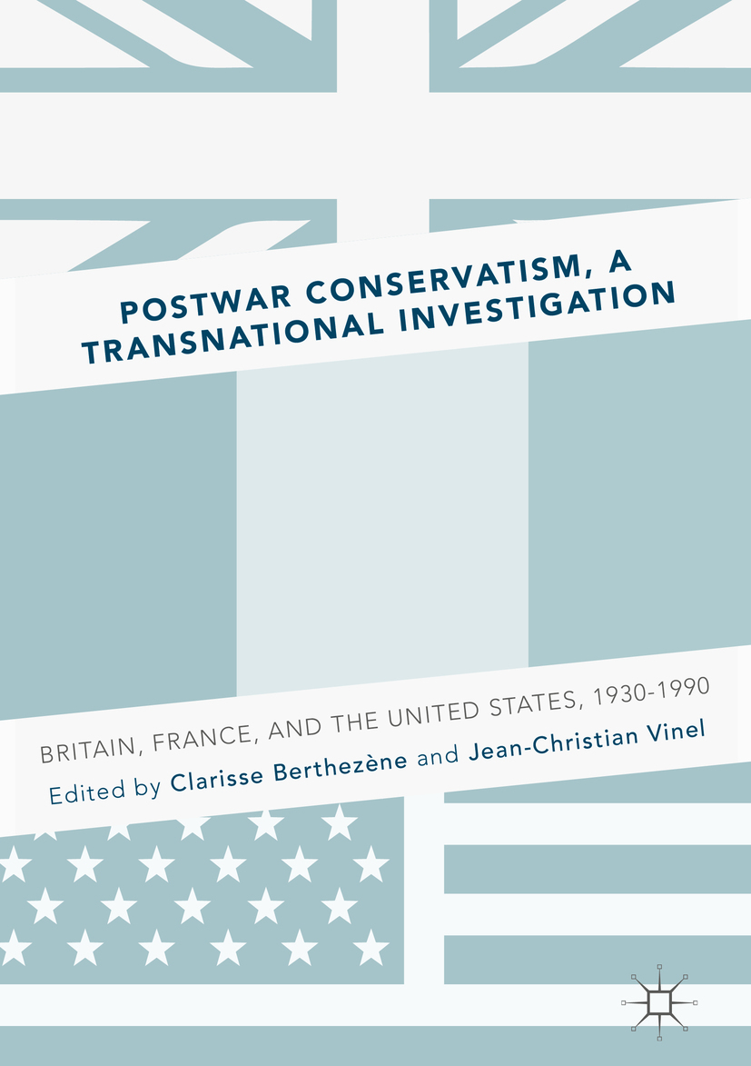Berthezène, Clarisse - Postwar Conservatism, A Transnational Investigation, ebook