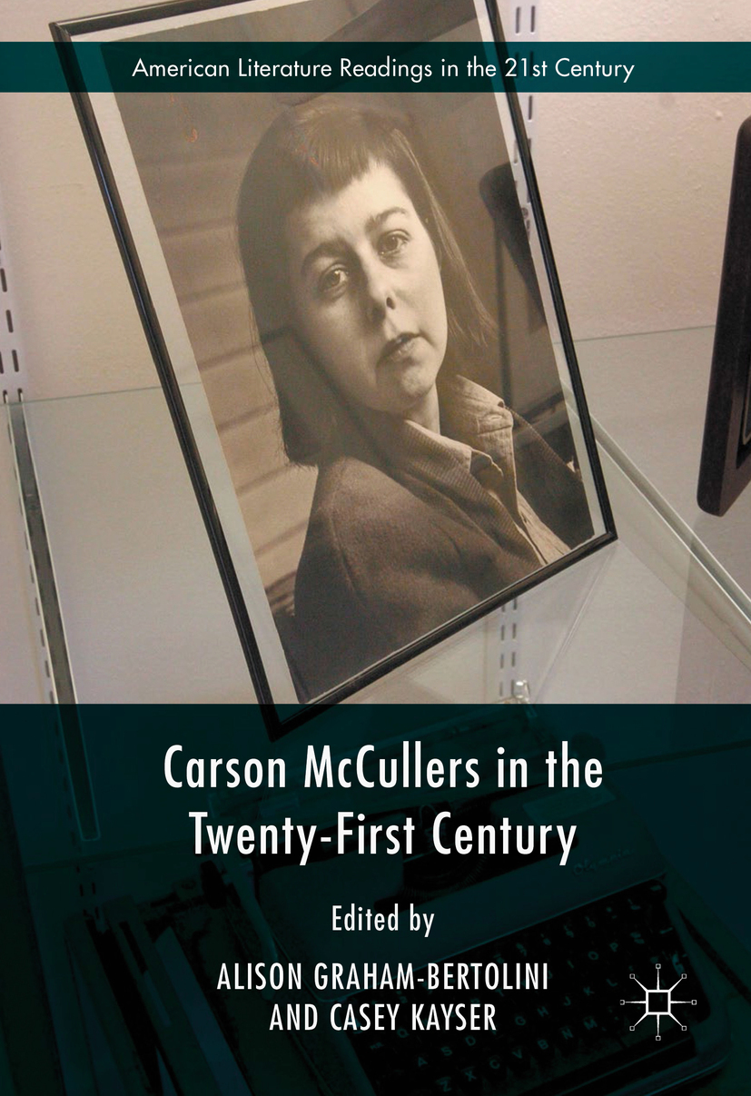Graham-Bertolini, Alison - Carson McCullers in the Twenty-First Century, ebook