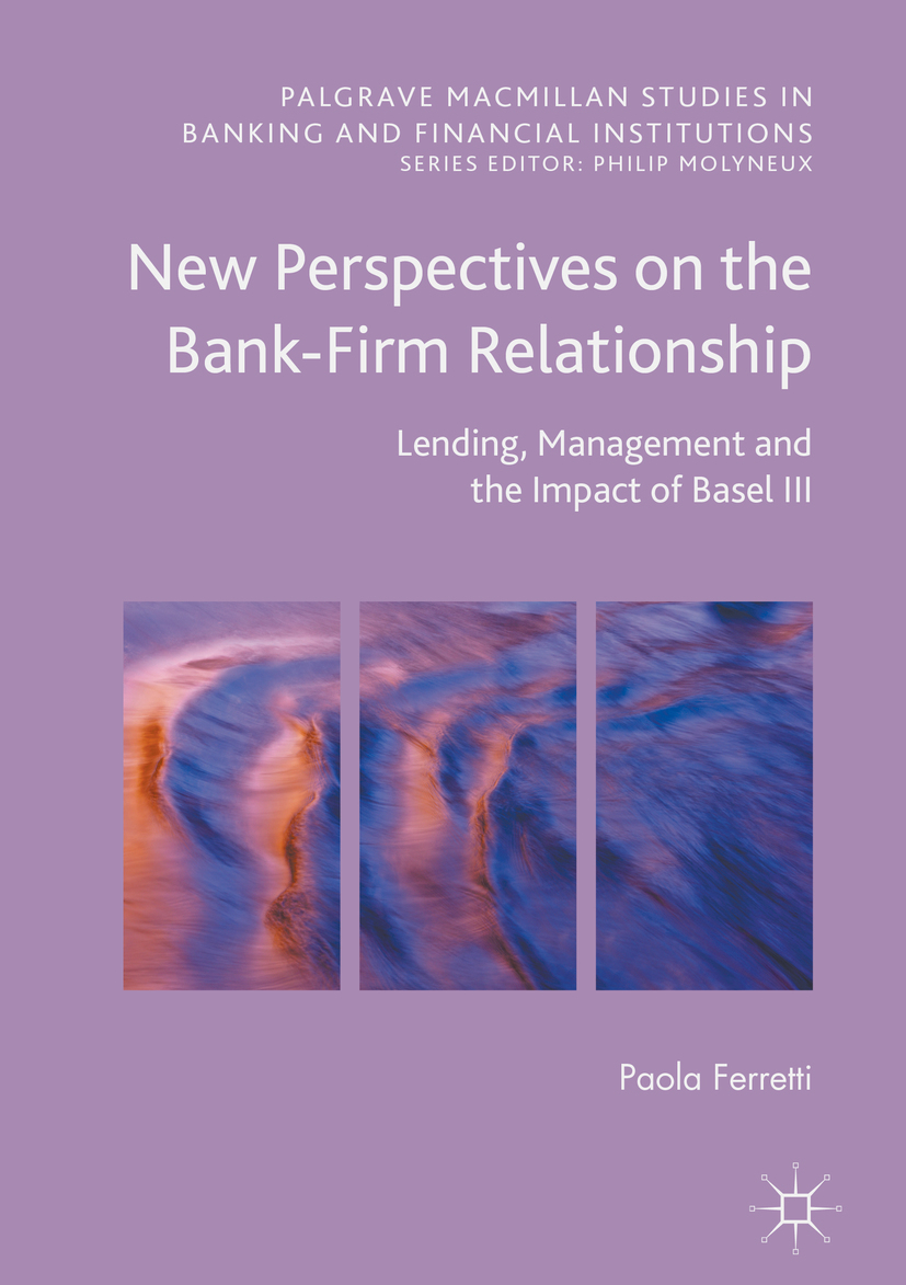 Ferretti, Paola - New Perspectives on the Bank-Firm Relationship, ebook