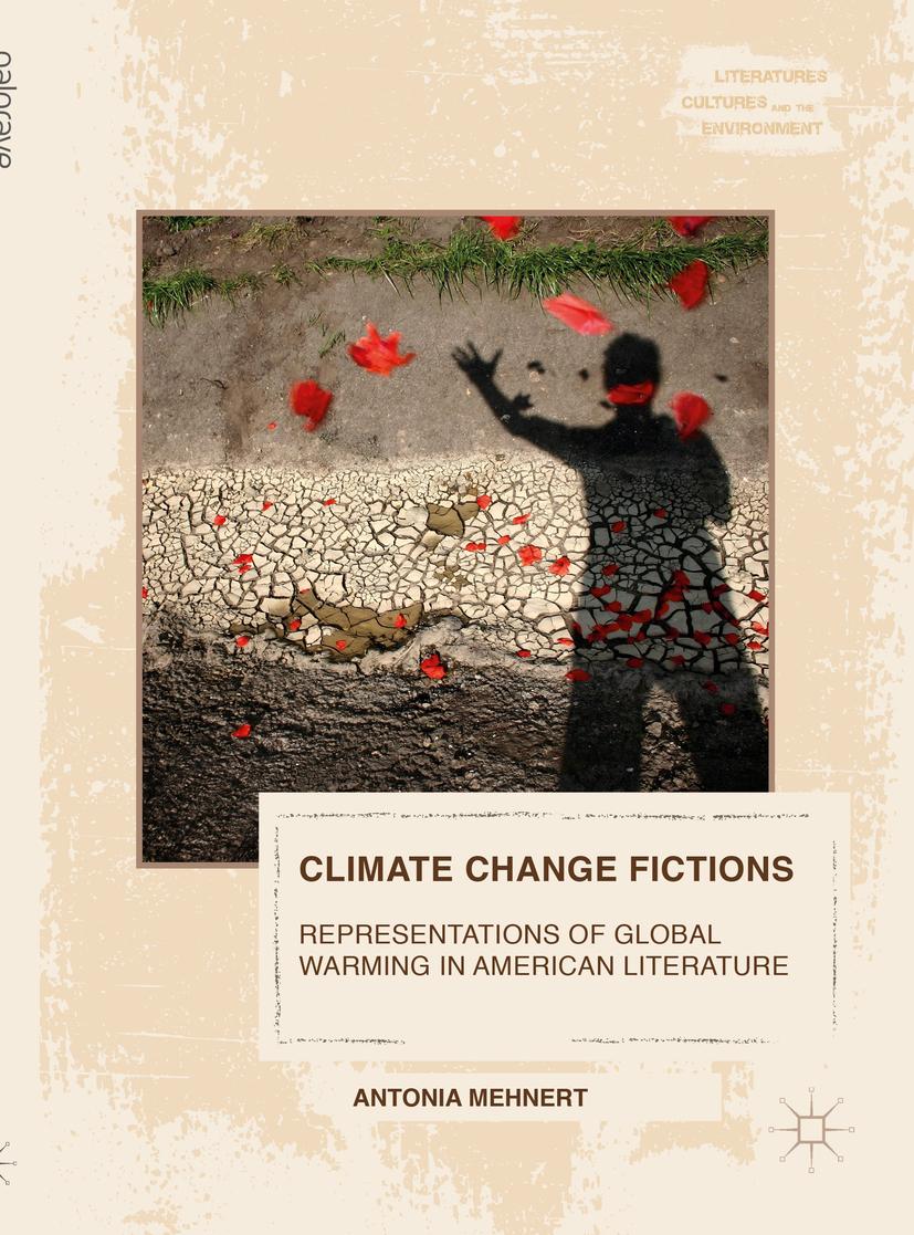 Mehnert, Antonia - Climate Change Fictions, ebook