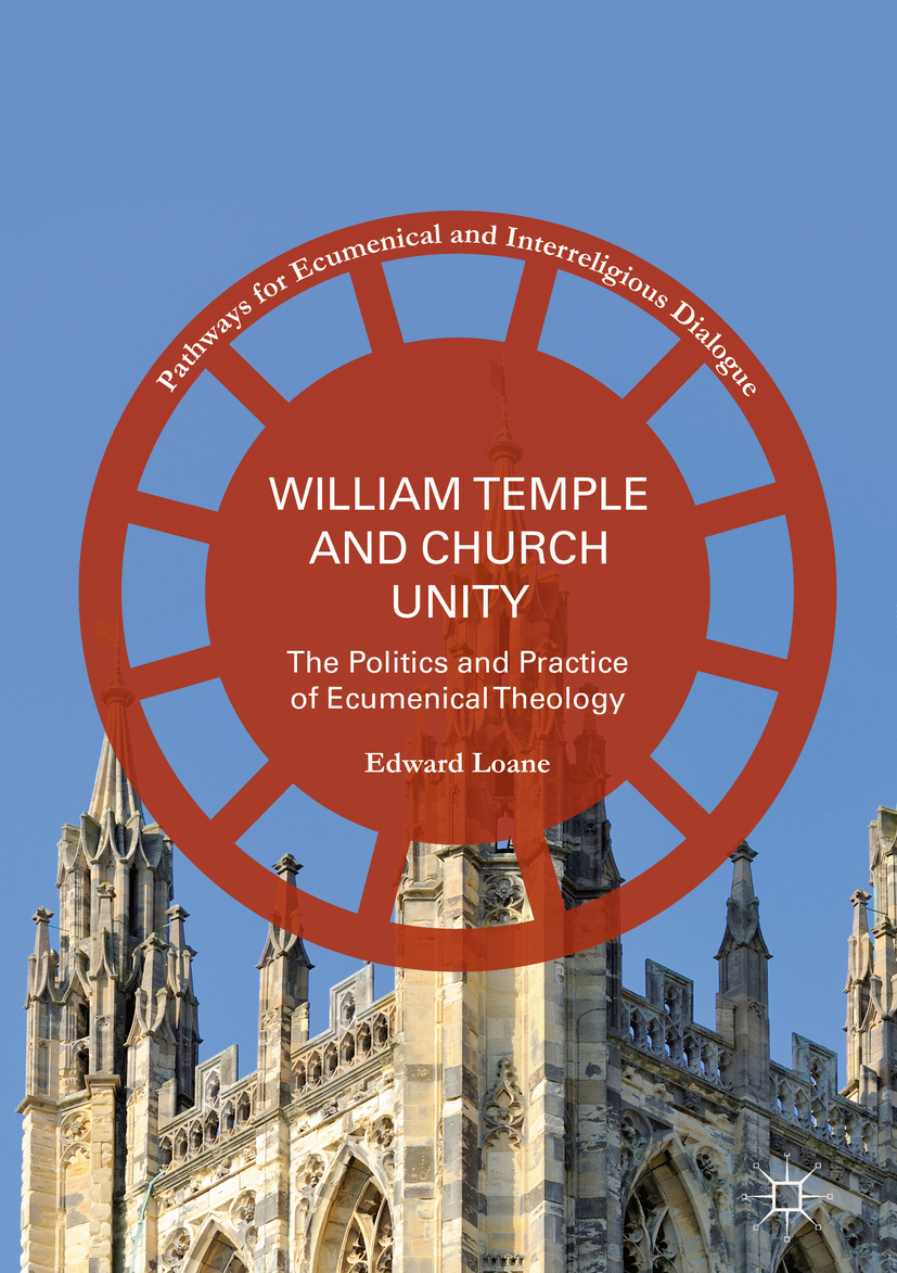 Loane, Edward - William Temple and Church Unity, ebook