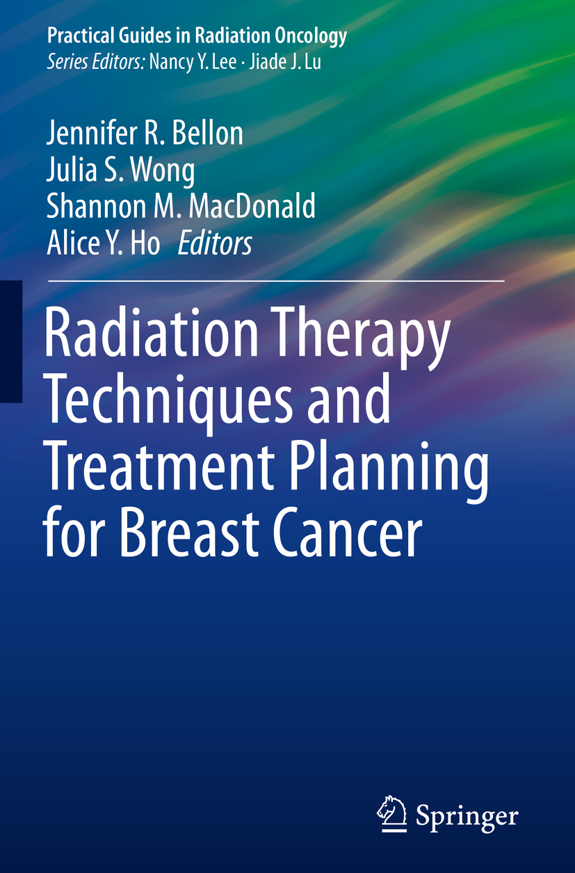 Bellon, Jennifer R. - Radiation Therapy Techniques and Treatment Planning for Breast Cancer, ebook