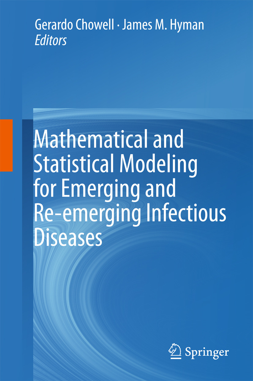 Chowell, Gerardo - Mathematical and Statistical Modeling for Emerging and Re-emerging Infectious Diseases, ebook