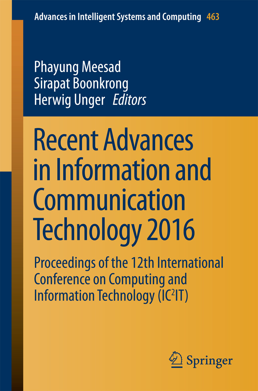 Boonkrong, Sirapat - Recent Advances in Information and Communication Technology 2016, ebook