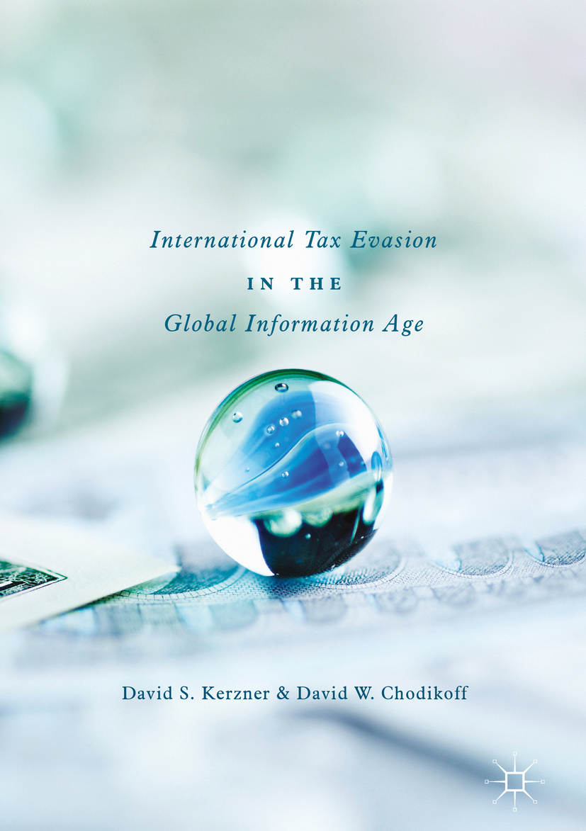 Chodikoff, David W. - International Tax Evasion in the Global Information Age, ebook