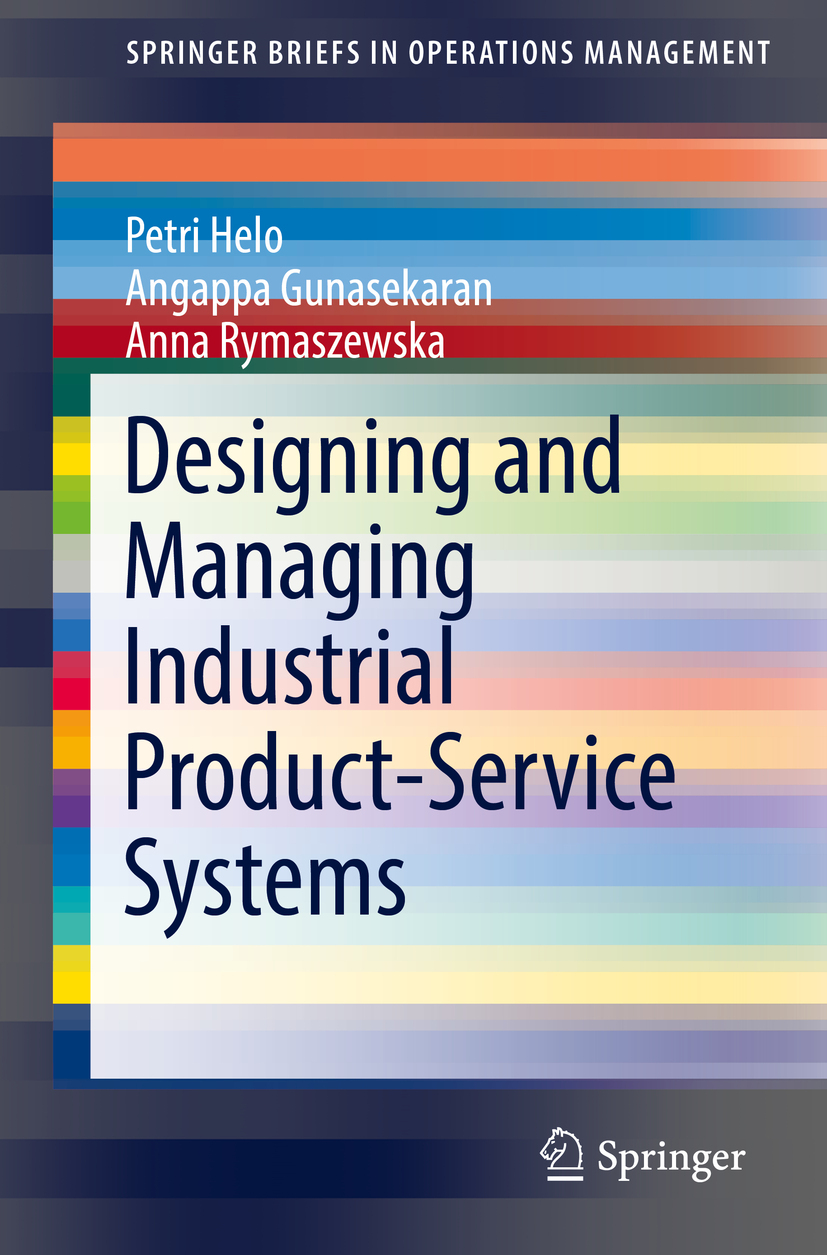 Gunasekaran, Angappa - Designing and Managing Industrial Product-Service Systems, ebook