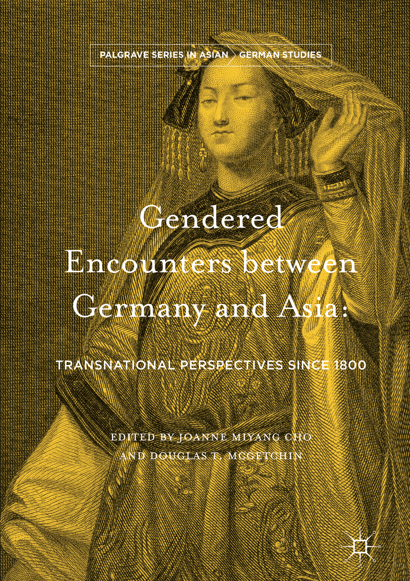 Cho, Joanne Miyang - Gendered Encounters between Germany and Asia, ebook