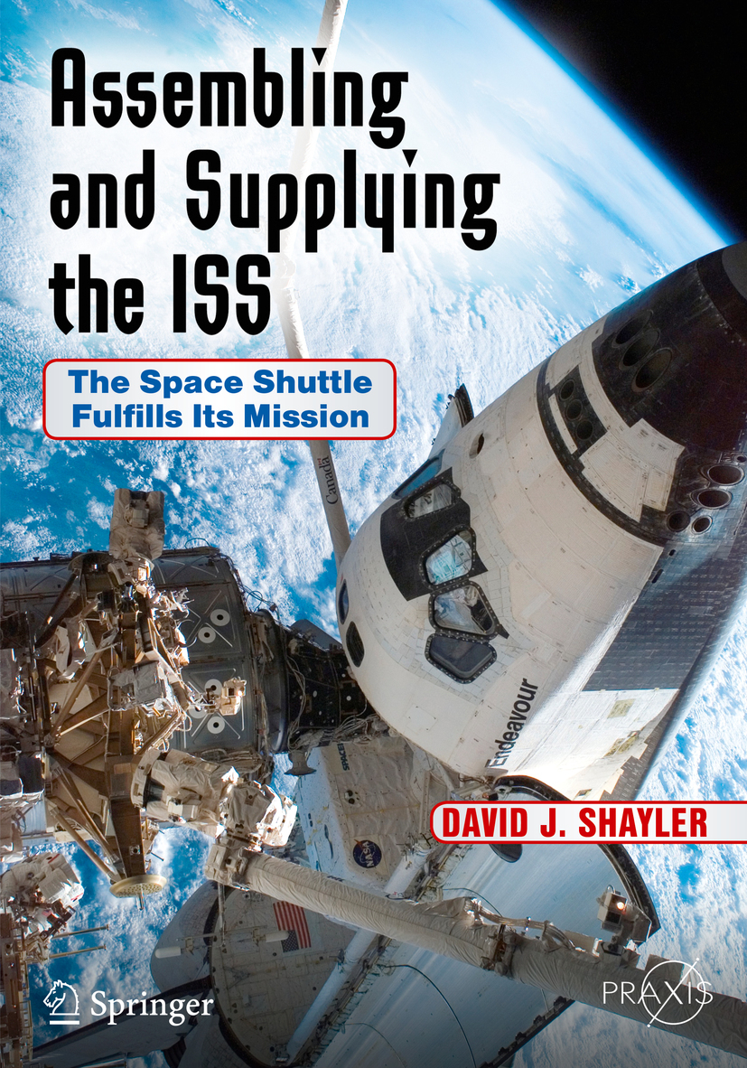 Shayler, David J. - Assembling and Supplying the ISS, ebook