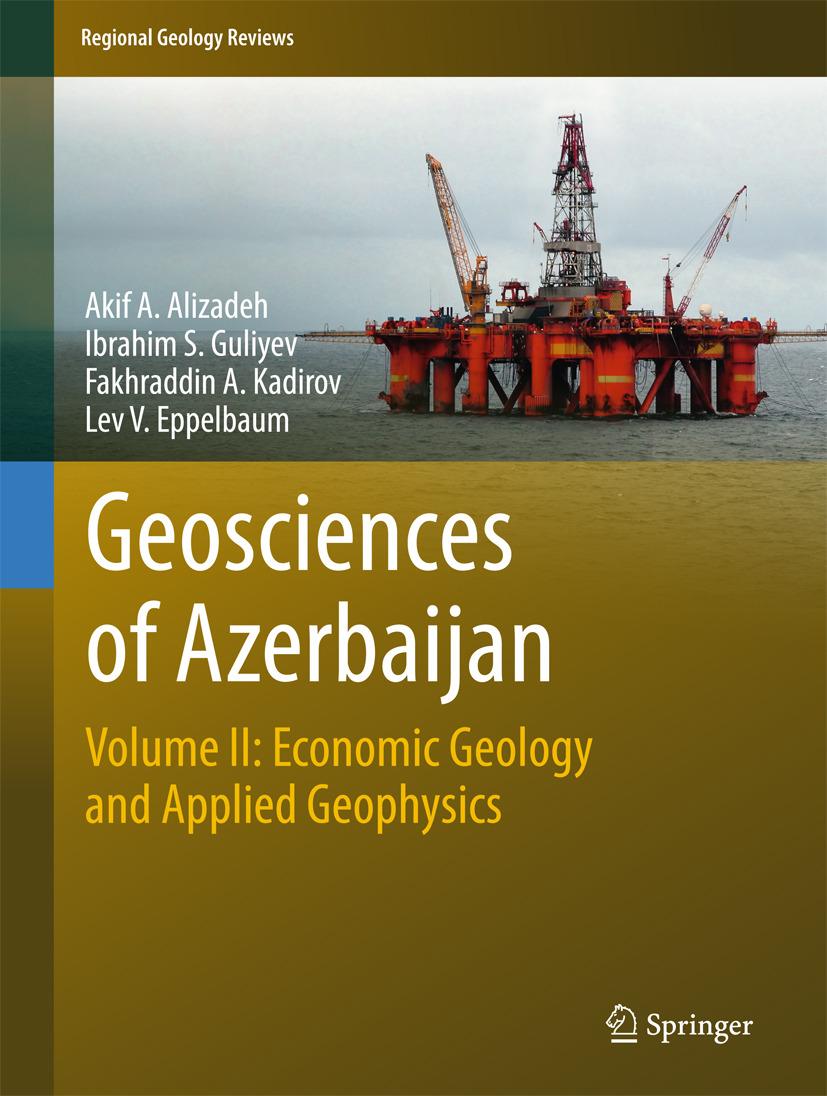 Alizadeh, Akif A. - Geosciences of Azerbaijan, ebook