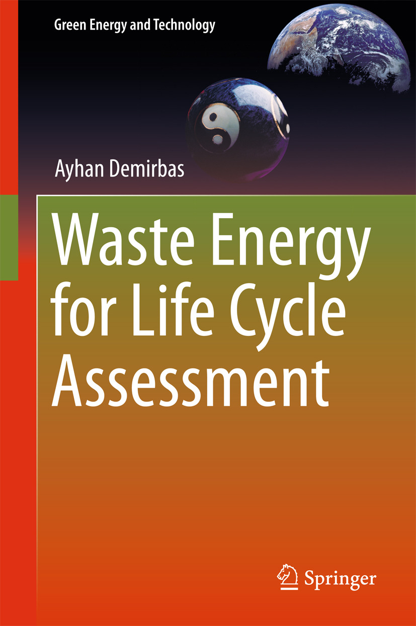 Demirbas, Ayhan - Waste Energy for Life Cycle Assessment, ebook