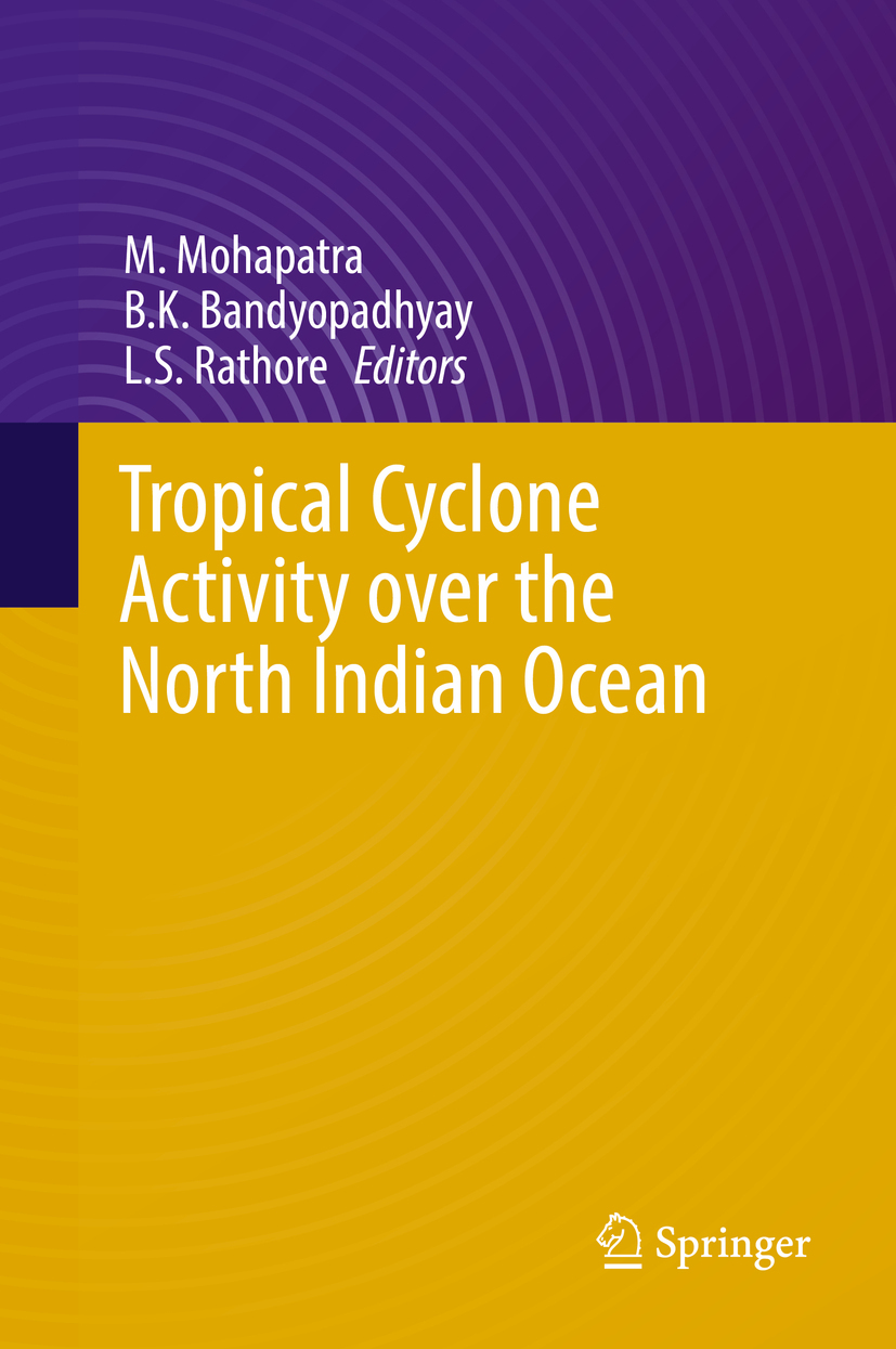 Bandyopadhyay, B.K. - Tropical Cyclone Activity over the North Indian Ocean, ebook