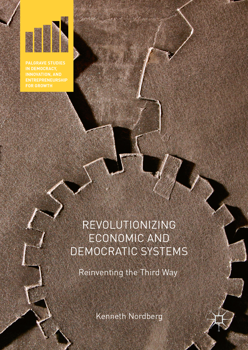 Nordberg, Kenneth - Revolutionizing Economic and Democratic Systems, ebook