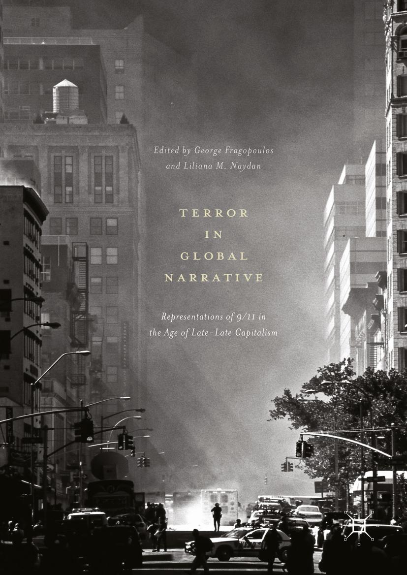 Fragopoulos, George - Terror in Global Narrative, e-bok