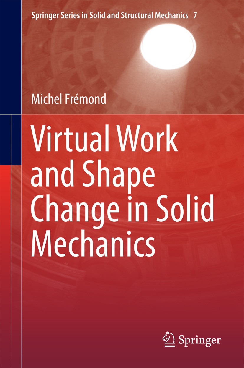 Frémond, Michel - Virtual Work and Shape Change in Solid Mechanics, e-kirja