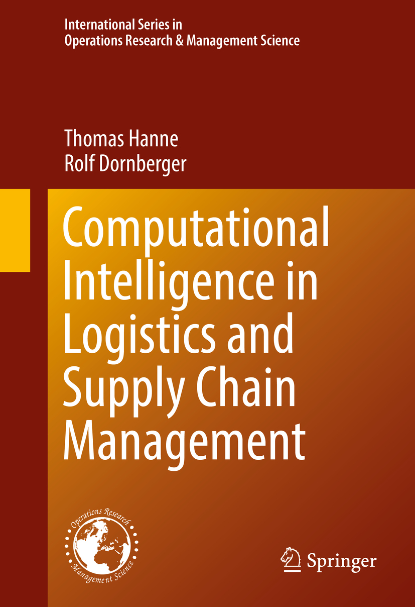 Dornberger, Rolf - Computational Intelligence in Logistics and Supply Chain Management, ebook