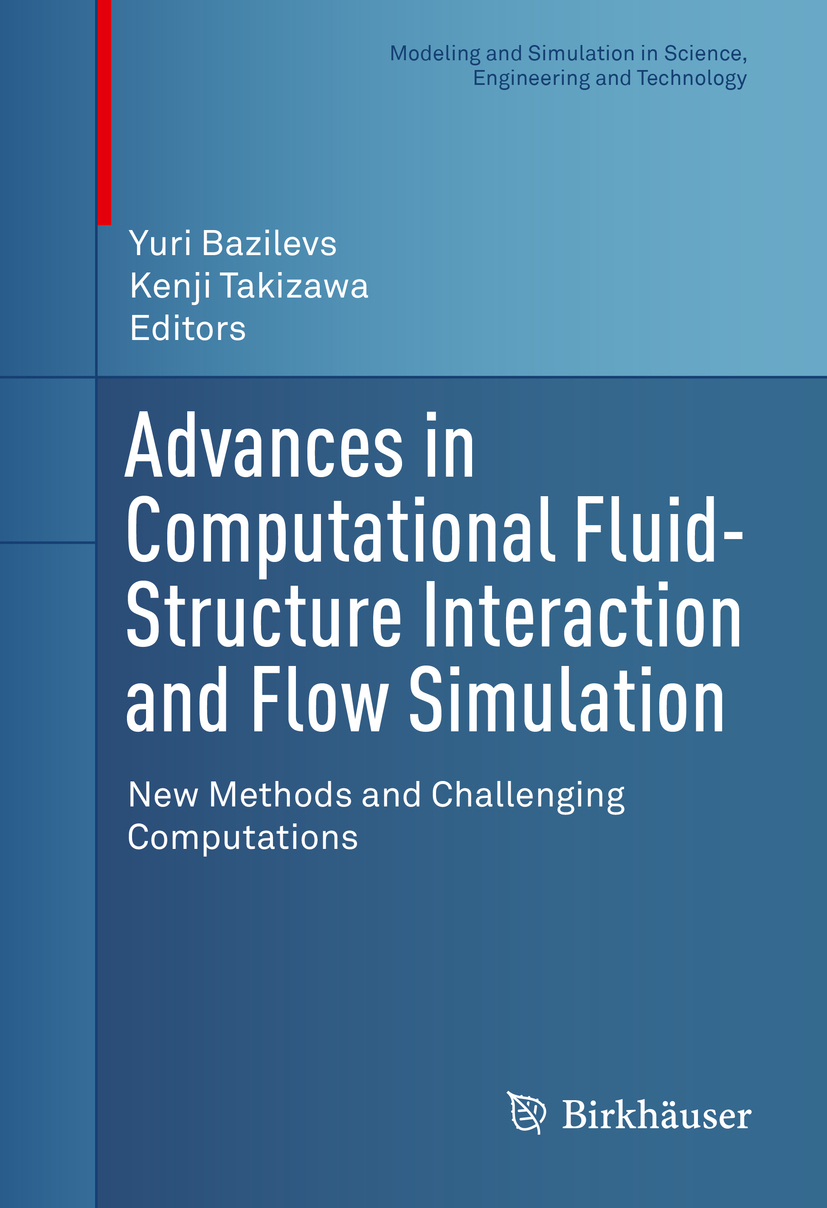 Bazilevs, Yuri - Advances in Computational Fluid-Structure Interaction and Flow Simulation, ebook