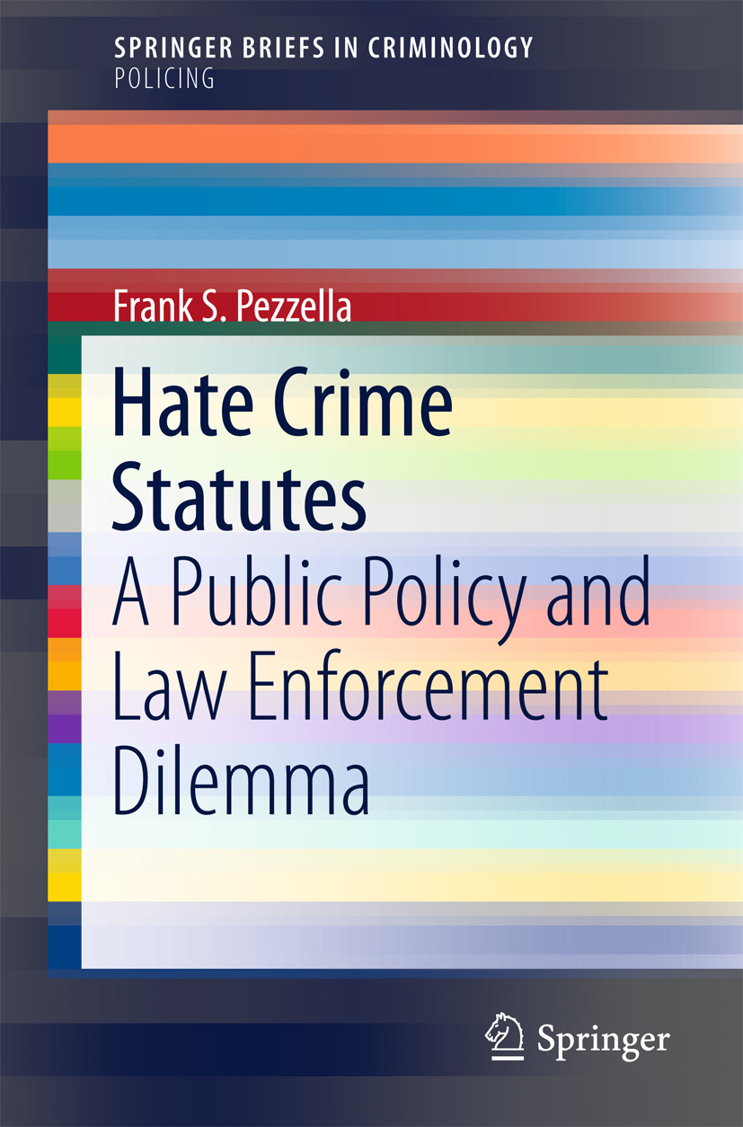 Pezzella, Frank S. - Hate Crime Statutes, ebook