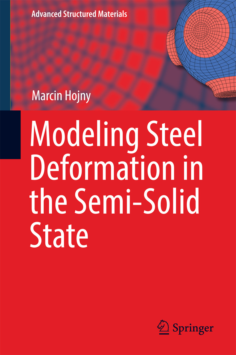 Hojny, Marcin - Modeling Steel Deformation in the Semi-Solid State, e-kirja