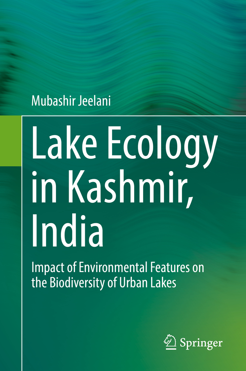 Jeelani, Mubashir - Lake Ecology in Kashmir, India, ebook