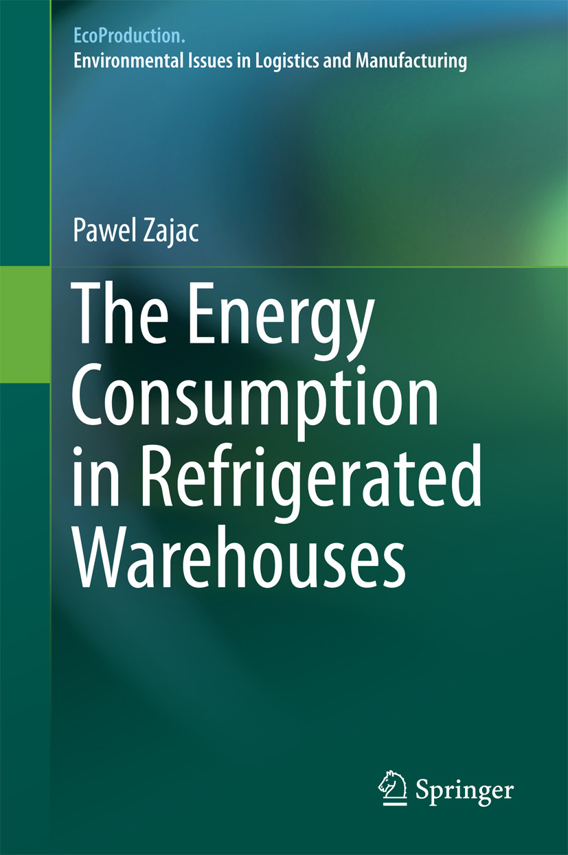 Zajac, Pawel - The Energy Consumption in Refrigerated Warehouses, ebook