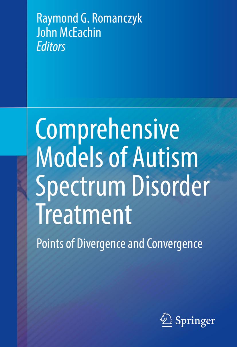 McEachin, John - Comprehensive Models of Autism Spectrum Disorder Treatment, ebook