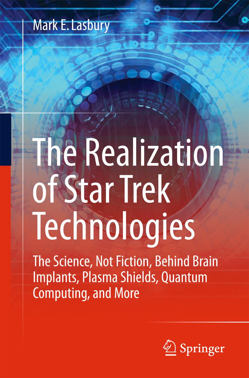 Lasbury, Mark E. - The Realization of Star Trek Technologies, ebook