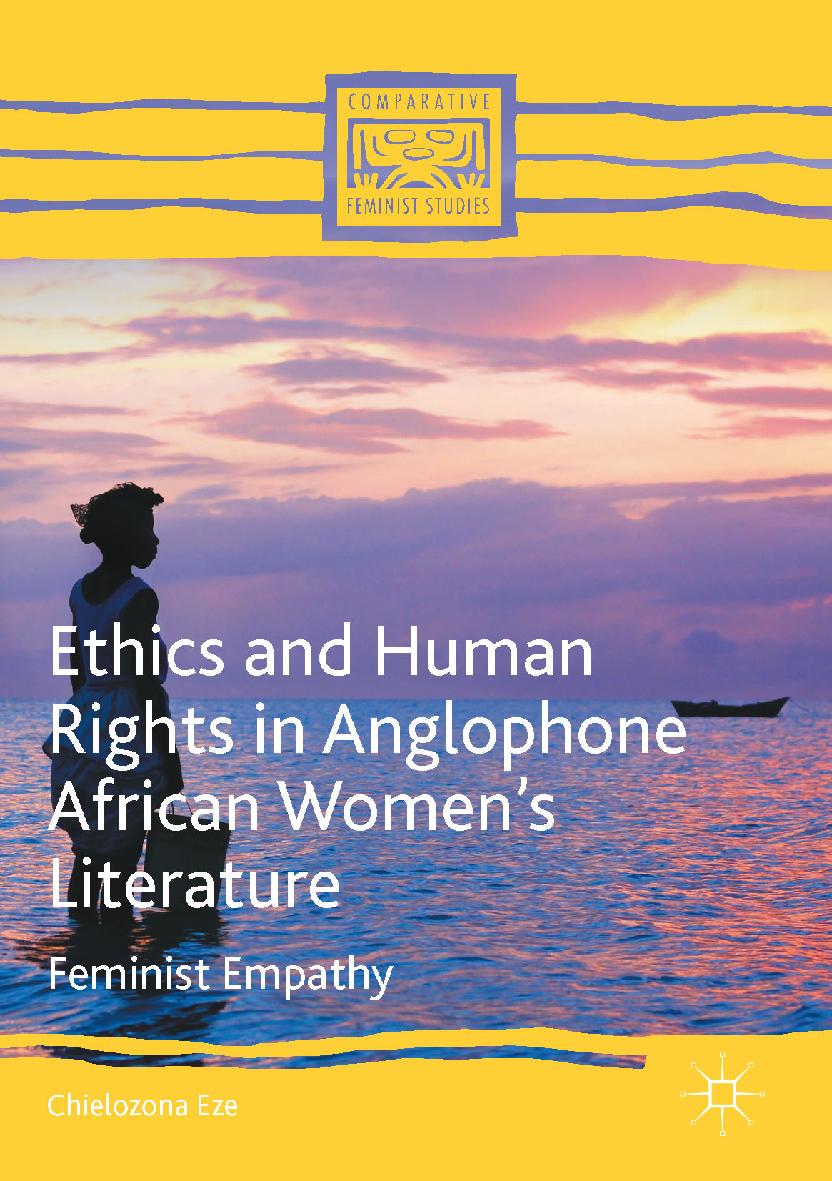 Eze, Chielozona - Ethics and Human Rights in Anglophone African Women's Literature, ebook