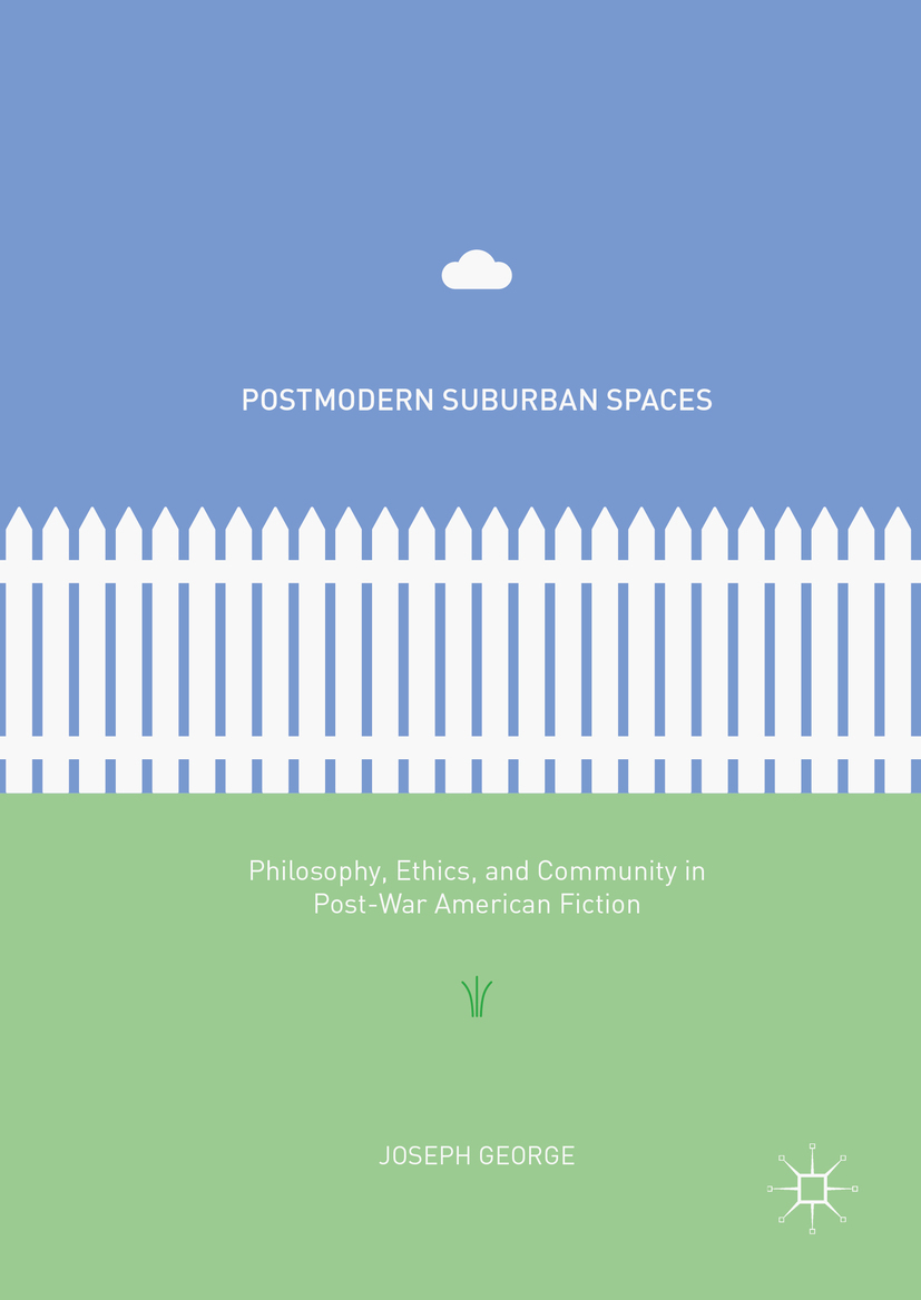 George, Joseph - Postmodern Suburban Spaces, ebook