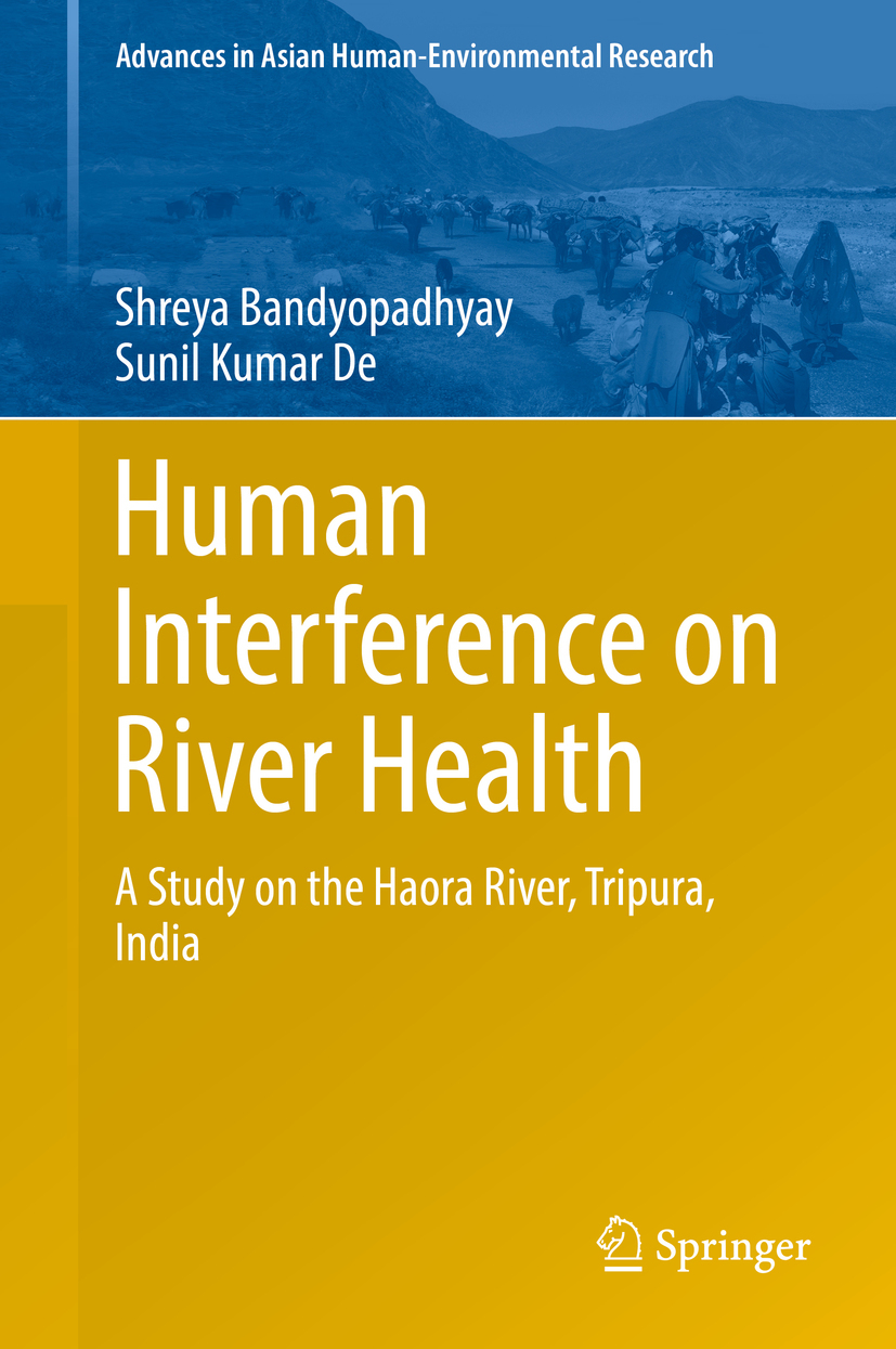 Bandyopadhyay, Shreya - Human Interference on River Health, ebook