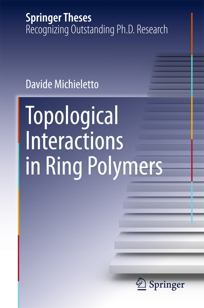 Michieletto, Davide - Topological Interactions in Ring Polymers, ebook
