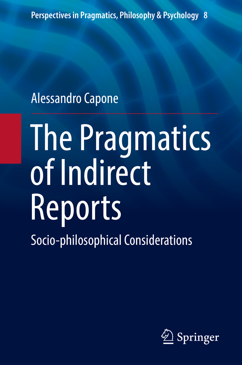 Capone, Alessandro - The Pragmatics of Indirect Reports, ebook